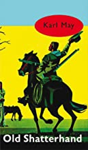 Old Shatterhand (Karl May Book 2)