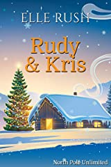 Rudy and Kris: North Pole Unlimited 4 Kindle Edition