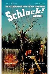 Schlock! Webzine: Vol 16 Issue 21 Kindle Edition