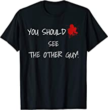 Funny shirt You should see the other guy T-shirt