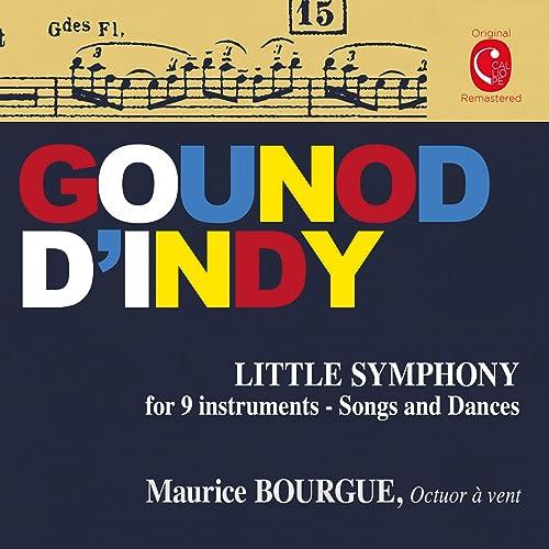 Gounod: Petite symphonie - d'Indy: Chanson et danses, Op. 50:MP3ダウンロード