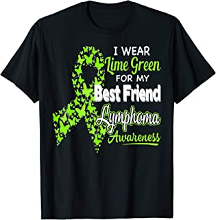 I wear Lime Green for my Best Friend - Lymphoma Awareness