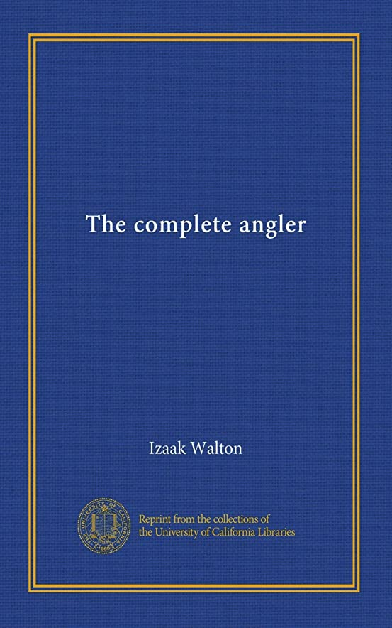 ステートメント非公式医薬The complete angler