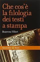Scaricare Libri Che cos'è la filologia dei testi a stampa PDF