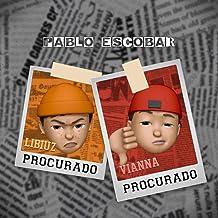 Pablo Escobar [Explicit]