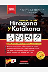 Aprender Japonés Hiragana y Katakana – El Libro de Ejercicios para Principiantes: Guía de Estudio Fácil, Paso a Paso, y Libro de Práctica de Escritura ... de Japón (Contiene Tarjetas y Tablas) Broché
