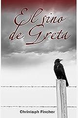 El Sino de Greta (Spanish Edition) Kindle Edition