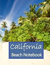 "California Beach Notebook: 8.5"" x 11 -140 Page Lined College notebook : Californian Vacation Travel Beach Surfing Writing ..."