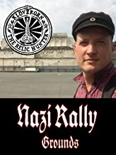 Nazi Party Rally Grounds: Klovekorn the Relic Hunter