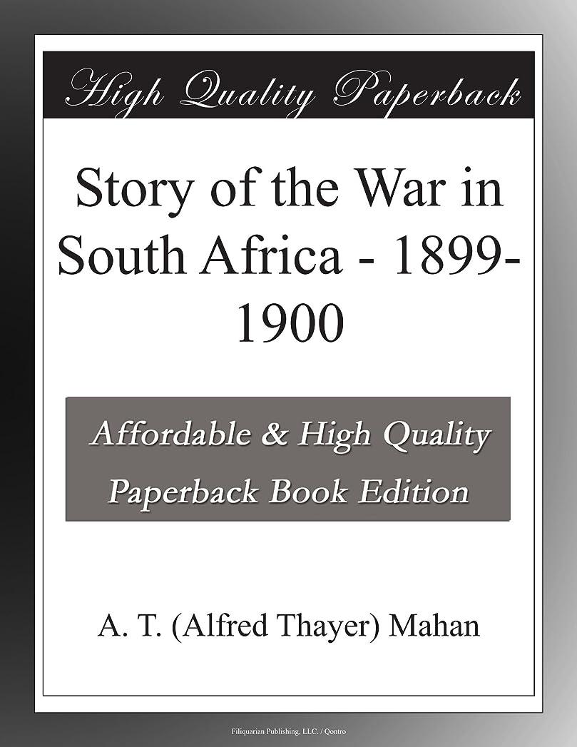 磁気酸っぱい銀Story of the War in South Africa - 1899-1900