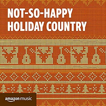 Not-So-Happy Holiday Country