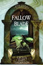 Fallowblade: The Crowthistle Chronicles Book #4