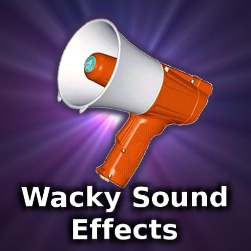 Wacky Sound Effects