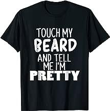 Funny Beard Shirt - Touch My Beard T-shirt