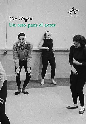 Un reto para el actor (Artes Escenicas/ Scenic Arts nº 62) (Spanish