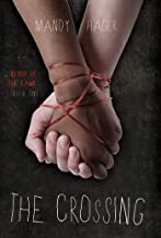 The Crossing (Blood of the Lamb Book 1)