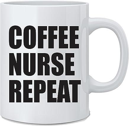 Coffee Nurse Repeat - Funny Nurse Mug - White 11 Oz. Novelty Coffee Mug - Great Gift for Nurses, Doctors and Moms by Mad Ink Fashions