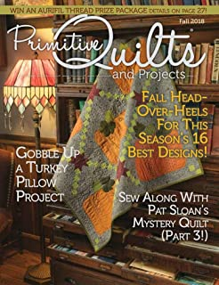 primitive quilts and projects magazine fall 2018 (gobble up a turkey pillow project)