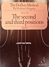 The Doflein Method: The Violinist's Progress, Vol. 3: The Second and Third Positions