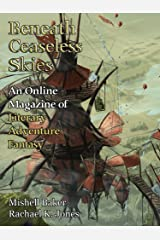 Beneath Ceaseless Skies Issue #203 Kindle Edition