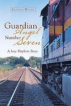 Guardian Angel Number Seven: A Joey Hopkins Story