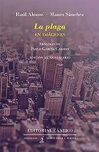 La plaga: edición ilustrada XX aniversario (Spanish Edition)