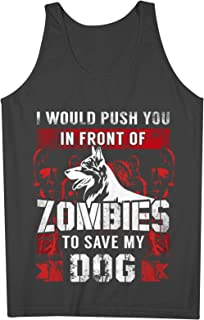 I Would Push You In Front Of Zombies To Save My 犬 男性用 Tank Top Sleeveless Shirt