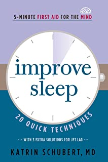 Improve Sleep: 20 Quick Techniques (5-Minute First Aid for the Mind) (3)
