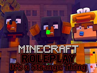 Clip: It's a Strange Thing - Minecraft Roleplay