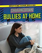 Shutting Down Bullies at Home