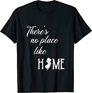 Oz Quote There's No Place Like Home NJ New Jersey Tshirt