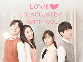 Love is actually with you