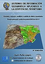 Sistemas de información geográfica aplicados a la gestión del territorio (Spanish Edition)