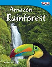 Teacher Created Materials - TIME For Kids Informational Text: Amazon Rainforest - Grade 3 - Guided Reading Level O