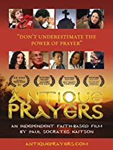Antique Prayers