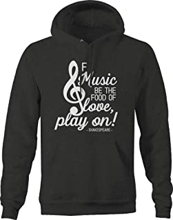 If Music be The Food of Love Play on! Shakespeare Quote Hoodies for Men Dark Grey