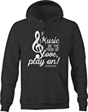 Music The Food of Love Play on Shakespeare Hoodies for Men Dark Gray