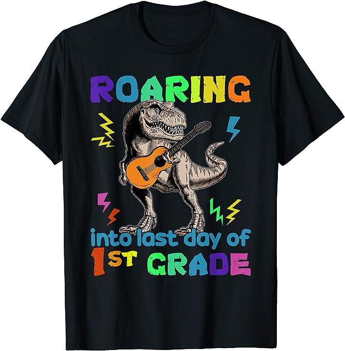 T Rex Dinosaur Roaring Last Day Of School 1st Grade Tshirt