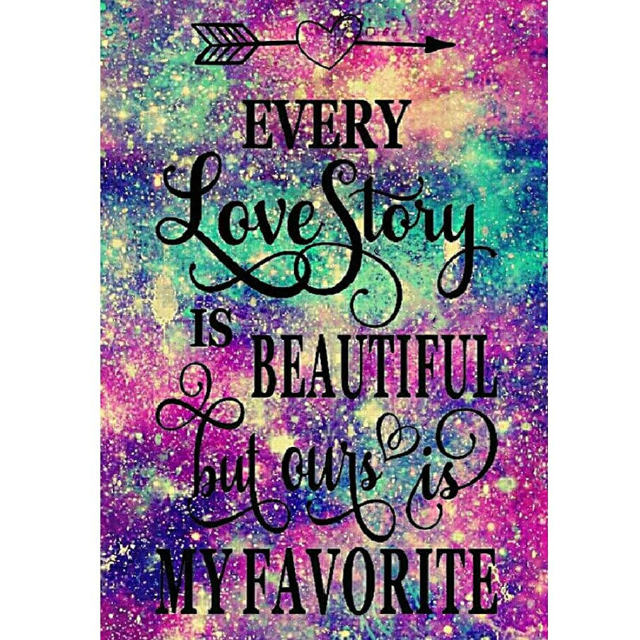 DIY 5D Diamond Painting Kit, Full Diamond Every Love Story is Beautiful, but Ours is My Favorite Embroidery Rhinestone Cross Stitch Arts Craft Supply for Home Wall Decor