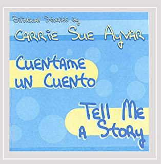 Cuentame Un Cuento/Tell Me a Story