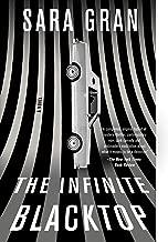 The Infinite Blacktop: A Novel (Claire DeWitt)