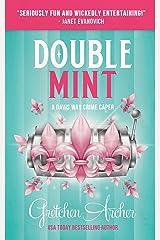 Double Mint: A Davis Way Crime Caper Book 3 Kindle Edition