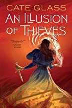 An Illusion of Thieves (Chimera, 1)