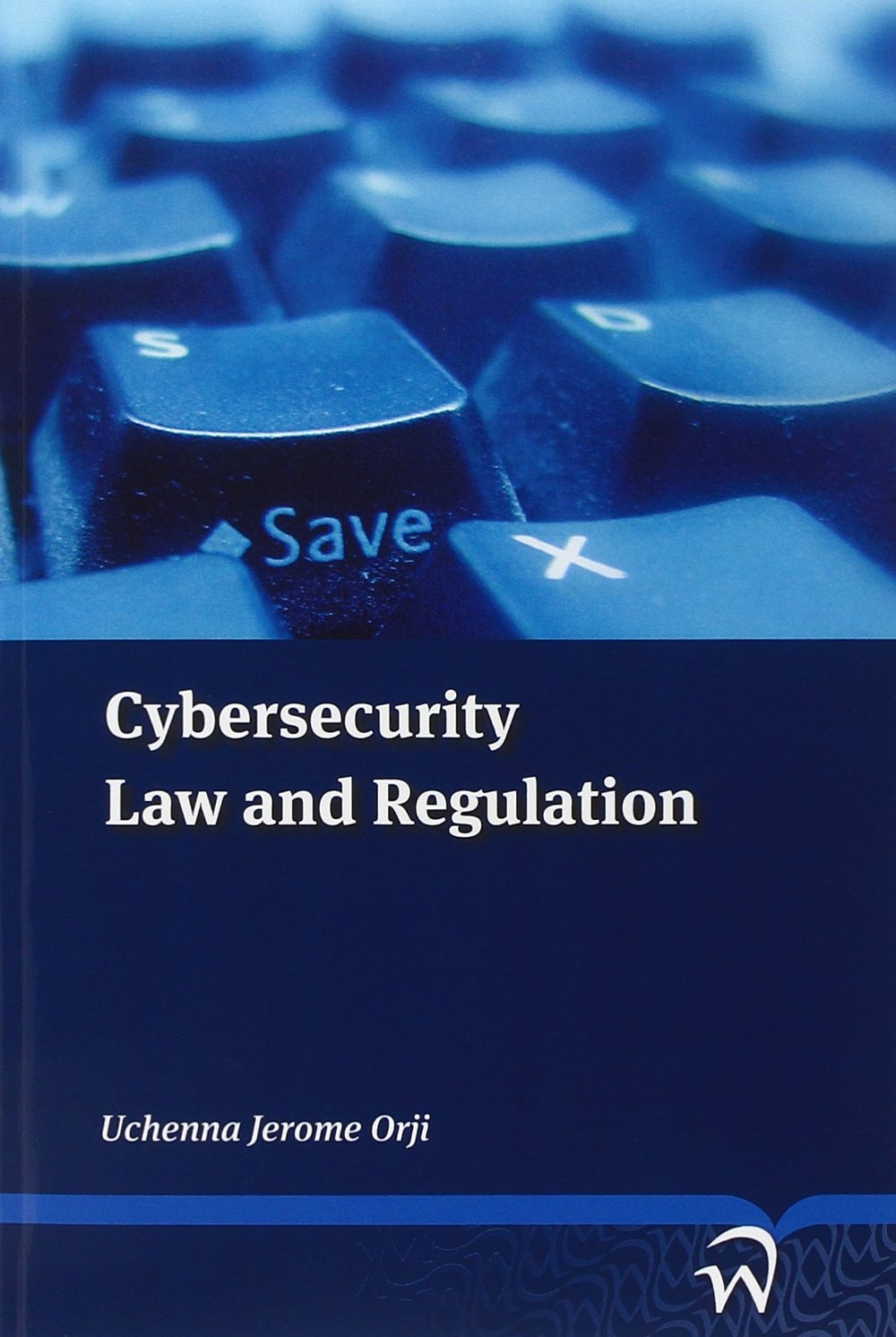 Download Cybersecurity: Law And Regulation 