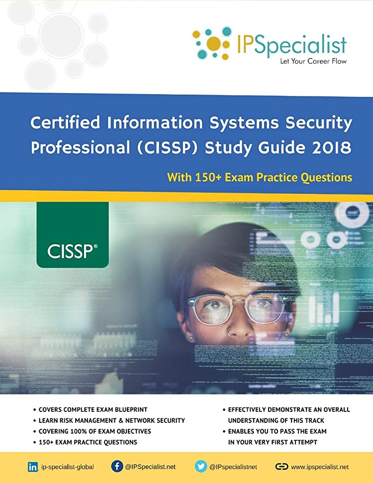 印象的精神凶暴な(ISC)2 CISSP Certified Information Systems Security Professional Study Guide 2018: With 150+ Practice Questions