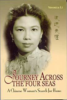 Journey Across the Four Seas: A Chinese Woman's Search for Home