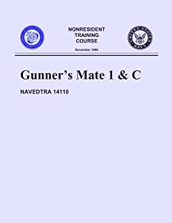 NAVEDTRA 14110 Gunnersmate 1 & C (NON-RESIDENT TRAINING COURSE, 1996 Edition)