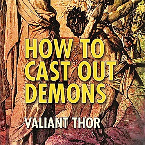 How to Cast Out Demons audiobook cover art