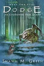 Dodge (EvoBorne - A LitRPG Saga Book 3) (English Edition)