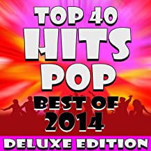 Top 40 Pop Hits! Best of 2014 – 50 Tracks! (Deluxe Edition)